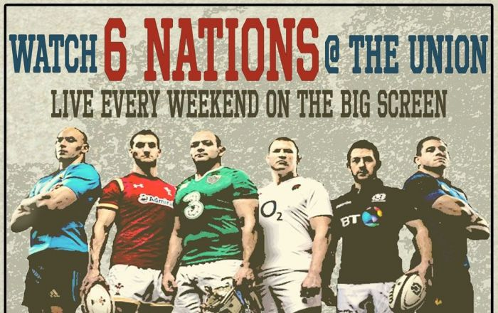 Watch the 6 Nations at The Union